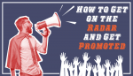 How to Get On The Radar and Get Promoted