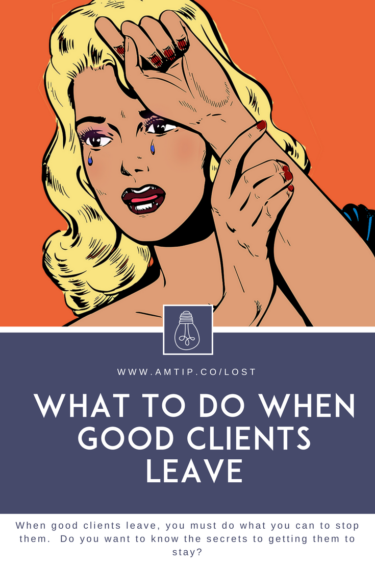 Losing clients hurts. When good clients leave, you need to do what you can to stop them.  Do you want to know the secrets to getting them to stay?