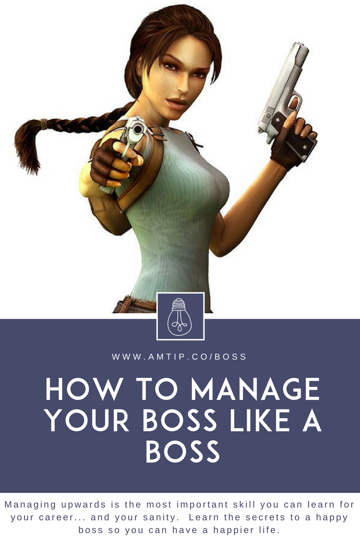 Managing upwards is the most important skill you can learn for your career - and your sanity. Learn the secrets to a happy boss.
