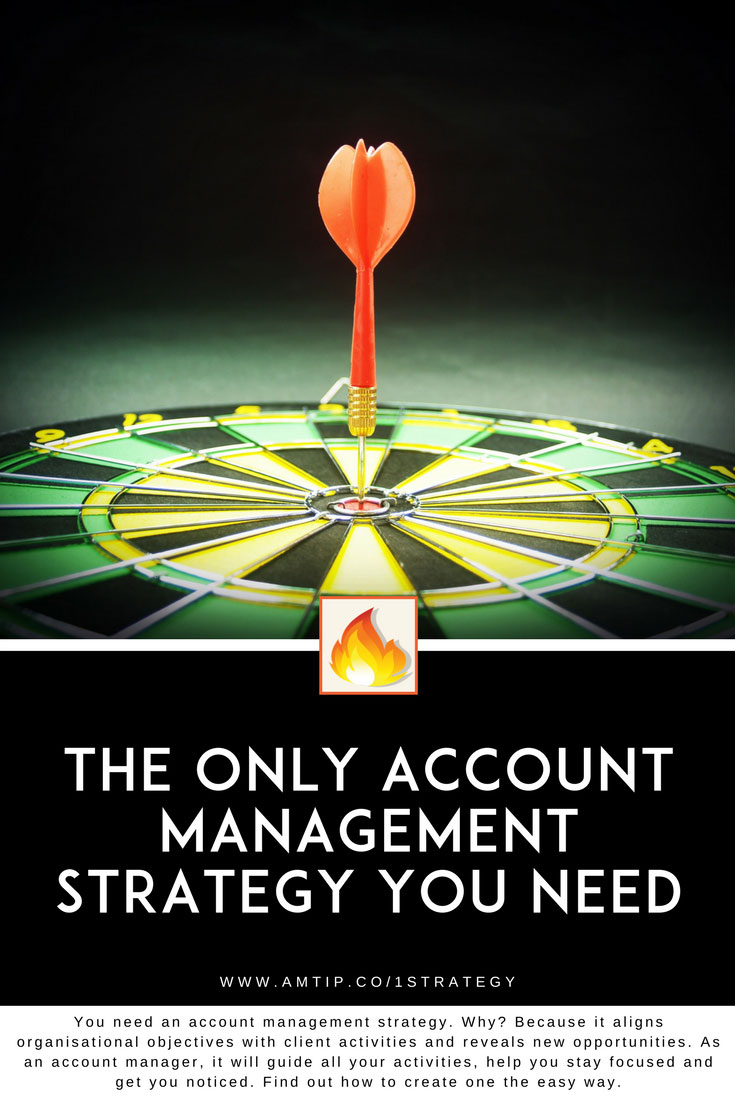 How do you keep your clients and your boss happy AND get recognition for your hard work?  The secret? An account management strategy.  Find out how. #strategy #planning #careers