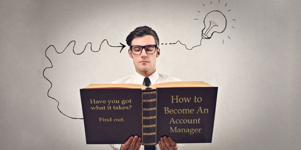 How to become an account manager and what are the skills you need for a successful career in account management?