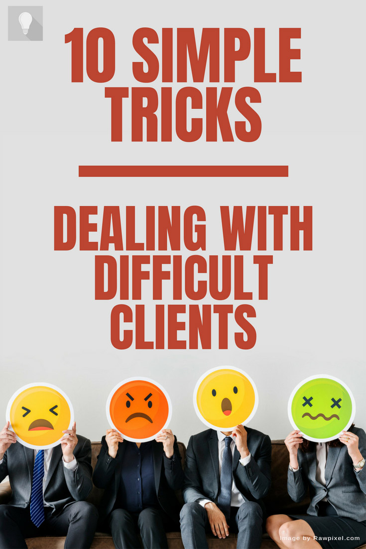 What doesn't kill you makes you stronger. Learn how to deal with difficult clients and survive #amtips #business #businesstips #clients