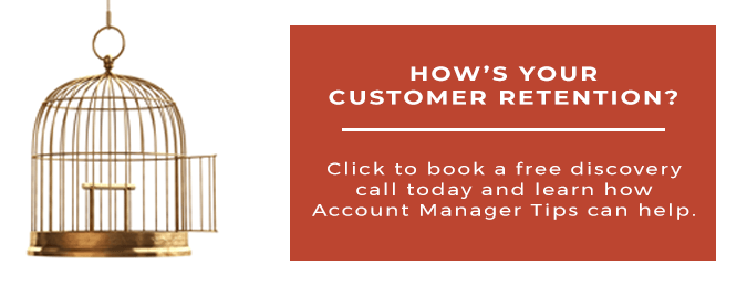 Account Manager Tips can help you grow your customer retention by enabling your account management team with strategic account planning tools.  Click to book a free discovery call.