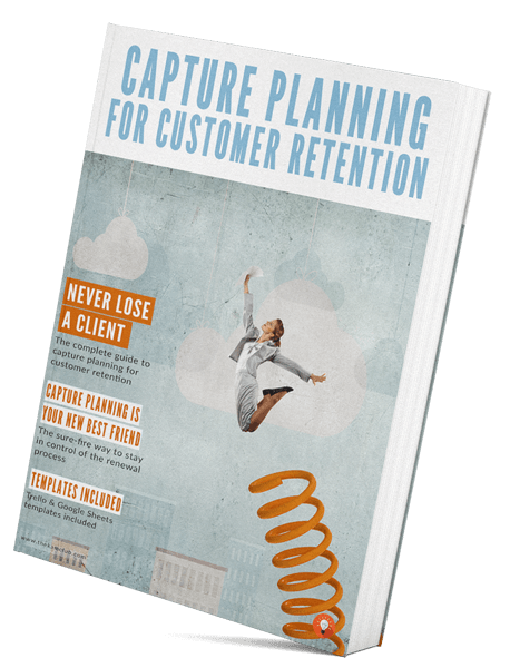 The Complete Guide to Capture Planning for Customer Retention